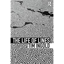 [(The Life of Lines)] [Author: Tim Ingold] published on (April, 2015)