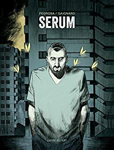 vignette de 'Sérum (Nicolas Gaignard)'