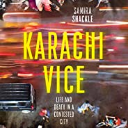 Karachi Vice: Life and Death in a Contested City