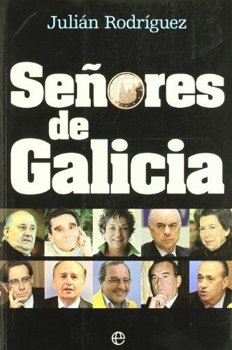 Señores de Galicia (Actualidad (esfera)) por Julian Rodriguez