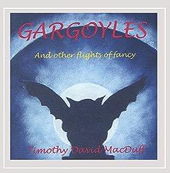 Gargoyles & Other Flights of Fancy