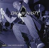Songtexte von Dag Nasty - Dag With Shawn