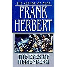 The Eyes of Heisenberg (English Edition)