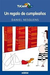 UN REGALO DE CUMPLEAÑOS par Daniel Nesquens