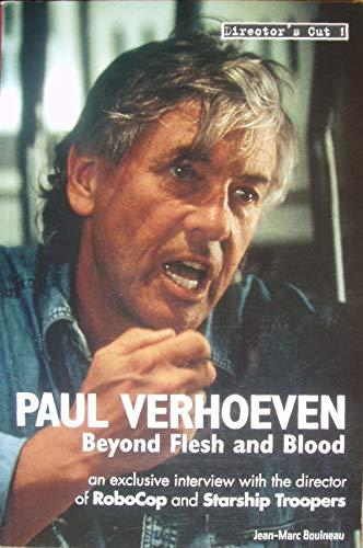 Paul Verhoeven: beyond flesh and blood