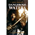 Dangerous Waters (The Hadrumal Crisis Book 1)
