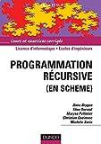 Programmation récursive (en Scheme) : Cours et exercices corrigés (Informatique)