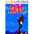 When Life Goes Pop! (A novel about love, sex, and friendship)