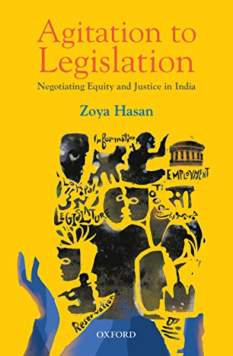 Agitation to Legislation: Negotiating Equity and Justice in India (English Edition) por Zoya Hasan