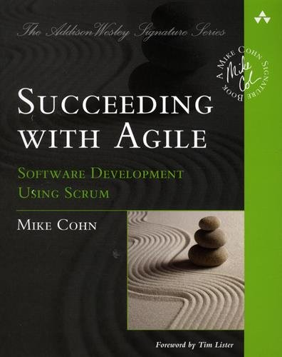 Succeeding with Agile: Software ...