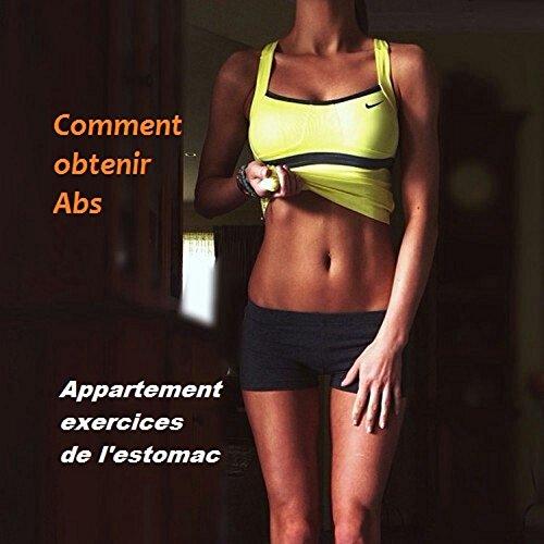 Comment obtenir Abs: Appartement exercices de l'estomac (Abs plat t. 1) par Oswin Dacosta