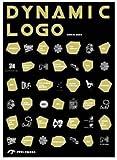 Dynamic Logo: Dynamic Brand Identities