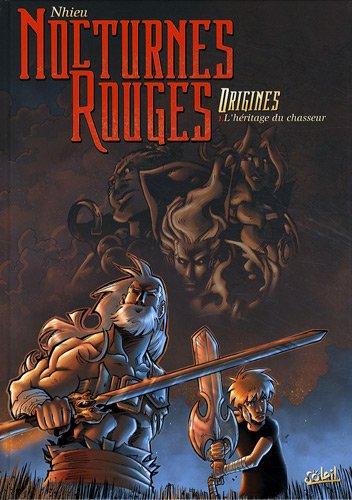 Nocturnes Rouges Origines, Tome 1 : L'héritage du chasseur