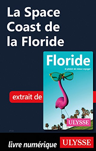 Descargar Libro La Space Coast de la Floride de Claude Morneau