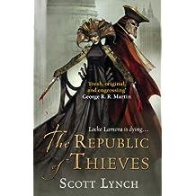 The Republic of Thieves: The Gentleman Bastard Sequence, Book Three (Gentleman Bastards 3)