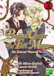 Passion Under the Full Moon(YAOI MANGA) (My Beloved Werewolf Book 1)