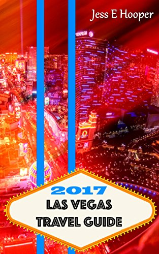 2017-las-vegas-travel-guide-stretching-las-vegas-dollar-las-vegas-deals-save-money-on-buffets-best-l
