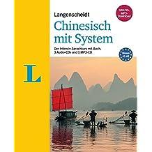 Langenscheidt Chinesisch mit System - Sprachkurs für Anfänger und Wiedereinsteiger: Der Intensiv-Sprachkurs mit Buch, 3 Audio-CDs und 1 MP3-CD (Langenscheidt Sprachkurse mit System)