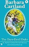 08 the Dare-Devil Duke (La Coleccion Eterna de Barbara Cartland) by Barbara Cartland (1-Jun-2013) Paperback