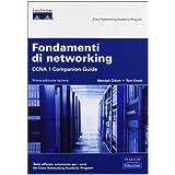 Fondamenti di networking. CCNA 1. Companion guide. Con CD-ROM