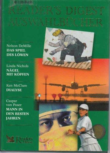 readers-digest-auswahlbucher-das-spiel-des-lowen-nagel-mit-kopfen-dialyse-mann-in-den-besten-jahren