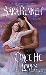 Once He Loves (Medieval Series)