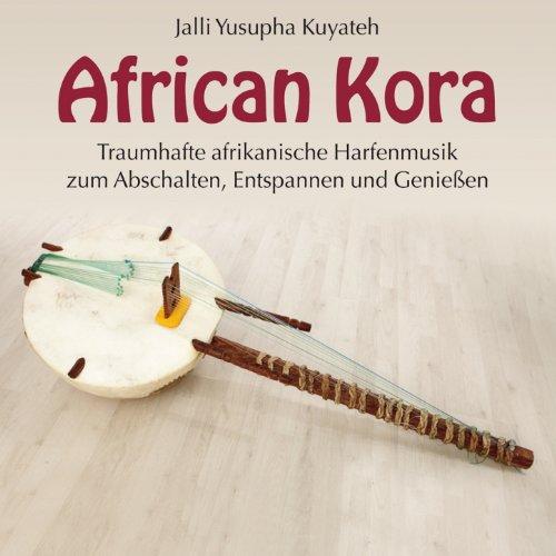 african kora traumhafte afrikanische harfenmusik zum abschalten entspannen und genie en von. Black Bedroom Furniture Sets. Home Design Ideas