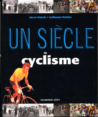 un-sicle-de-cyclisme-2010-14me-dition-mise--jour