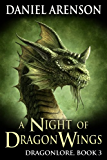 A Night of Dragon Wings (Dragonlore Book 3)