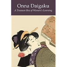 Onna Daigaku: A Treasure Box of Women's Learning