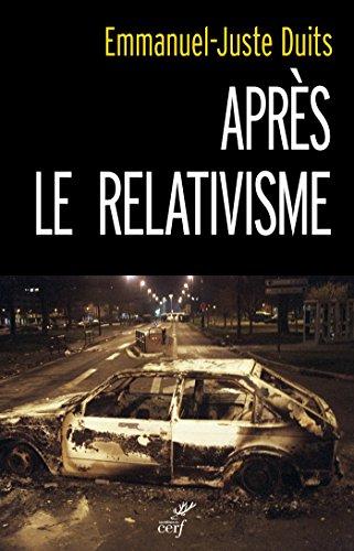 Lire Après le relativisme pdf epub