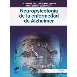 Neuropsicología de la enfermedad de Alzheimer (Biblioteca de Neuropsicología)