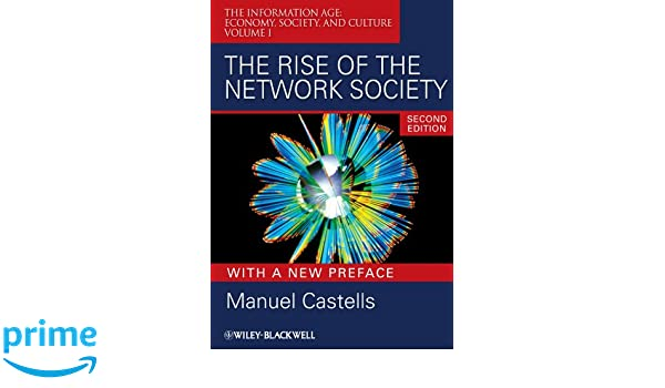 The Rise of the Network Society  Information Age  Economy 161ffd749