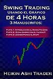 Swing Trading Usando el Gráfico de 4 Horas: 3 Manuscritos