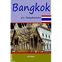 Bangkok - ein Reisebericht: Reiseführer