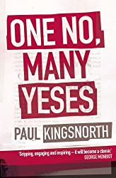 One No, Many Yeses: A Journey to the Heart of the Global Resistance Movement (English Edition)