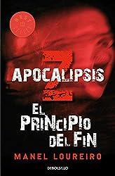 El Principio Del Fin / The Beginning of the End (Apocalipsis Z / Apocalypse Z)