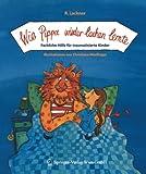 Wie Pippa wieder lachen lernte: Fachliche Hilfe Für Traumatisierte Kinder (German Edition)
