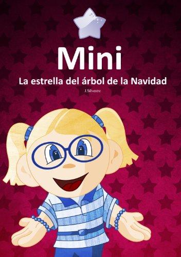 Mini, la estrella del árbol de la Navidad (Los Babis nº 3) por Javier Silvestre