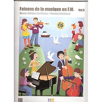 Faisons de la Musique en FM V3 + CD --- Formation Musicale