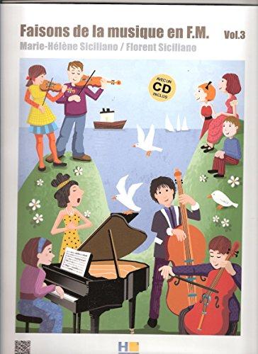 Faisons de la Musique en FM V3 + CD - Formation Musicale par Siciliano Mh / Sicil