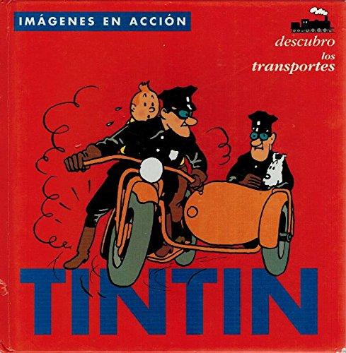Tintin, descubro los transportes/Tintin, Discovers the Tranportation por Herge