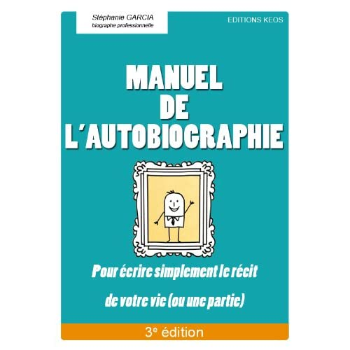 Manuel de l'autobiographie