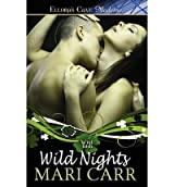 Carr, Mari [ Wild Nights ] [ WILD NIGHTS ] Feb - 2011 { Paperback }