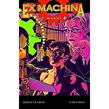 Ex Machina, Bd. 6, Blackout