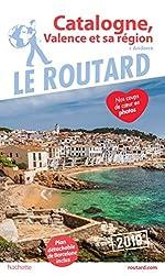 Guide du Routard Catalogne, Valence et sa région 2019 - (+ Andorre)