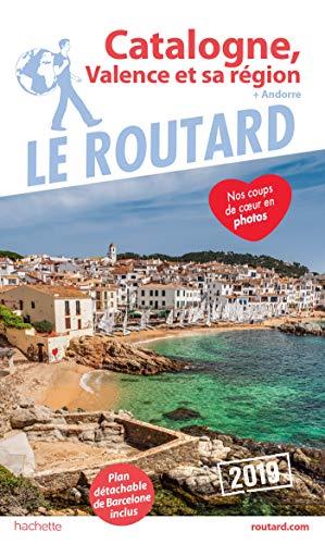 Guide du Routard Catalogne, Valence et sa région 2019