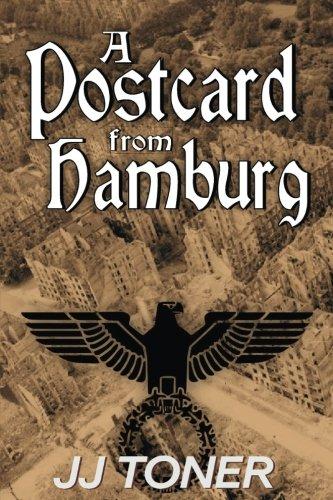 A Postcard from Hamburg: (A WW2 spy thriller): Volume 3 (The Black Orchestra)
