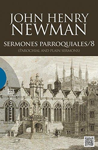 Sermones parroquiales / 8: (Parochial and plain sermons) (Religión nº 569) por John Henry Newman