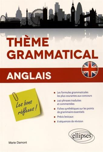 Anglais Thème Grammatical les Bons Reflexes